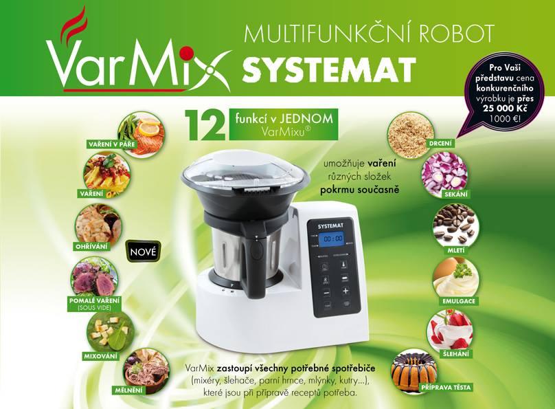 Multifunkční robot Varmix Systemat